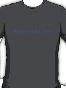 SHERLOCK LIVES T-Shirt