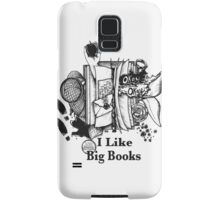 I Like Big Books Samsung Galaxy Case/Skin
