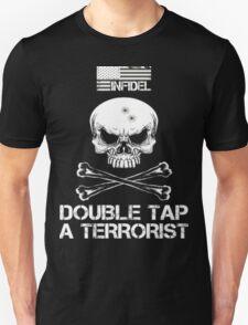 Infidel Double Tap A Terrorist T-Shirt T-Shirt