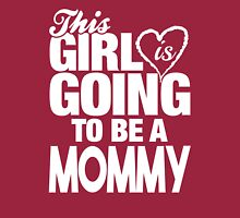 This Girl Is Going To Be A Mommy Long Sleeve T-Shirt