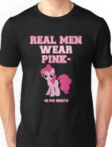Real Men Wear Pink-ie Pie Shirts Unisex T-Shirt