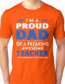 PROUD DAD OF A TEACHER Unisex T-Shirt