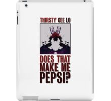 Does that make me Pepsi? iPad Case/Skin