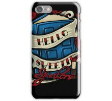 Hello Sweetie - Iphone Case #2 iPhone Case/Skin