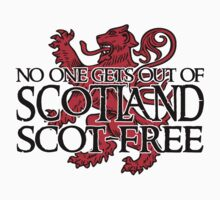 No one gets out of Scotland scot-free Baby Tee