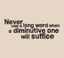 Never use a long word when a diminutive one will suffice by digerati