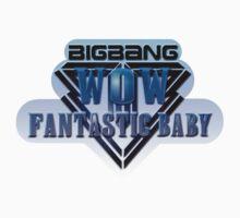 Bigbang - Wow Fantastic Baby by Kate Minialoff