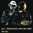 All Your Bass Are Belong To Us by TedDastickJr