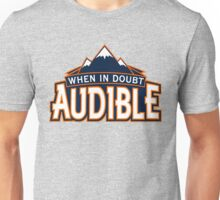 "VICTRS ""When In Doubt Audible"" Unisex T-Shirt"