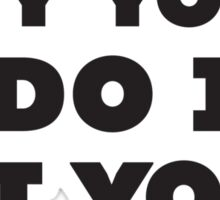 Any Yoga I Do Is Hot Yoga Sticker