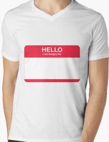 Hello, I'm hungry for Mens V-Neck T-Shirt