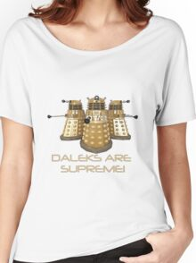 Daleks are Supreme Women's Relaxed Fit T-Shirt