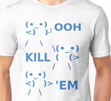 OOH KILL EM Unisex T-Shirt