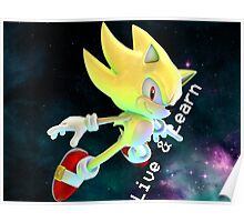 Super Sonic - Live and Learn Poster