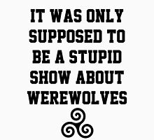 Stupid Werewolves - triskele T-Shirt