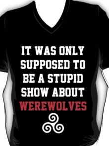 Stupid Werewolves - white and red T-Shirt