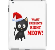 Cat Wants Christmas Presents Right Meow iPad Case/Skin