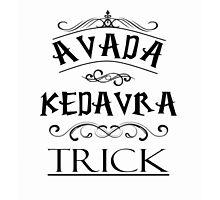 Avada Kedavra Trick Photographic Print