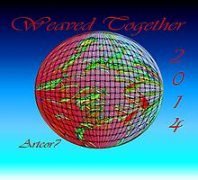 Weaved Together Globe 2014 by artcor7