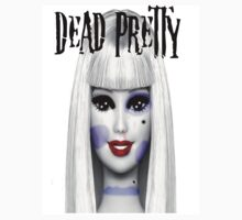 Dead Pretty Unisex Shirt by LaceyDesigns