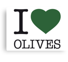 I ♥ OLIVES Canvas Print