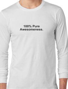 Awesomeness Long Sleeve T-Shirt
