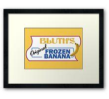 Bluth's Frozen Banana Framed Print