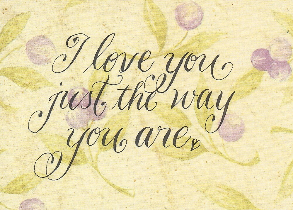 Romantic lovers quote calligraphy art  by Melissa Goza