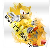 Super Sonic - What I'm Made OF Poster