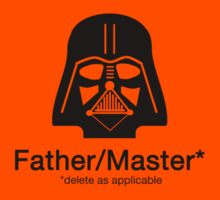 Father/Master - delete as applicable by playwell