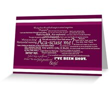 Pitch Perfect Quotes Poster -  PINK Greeting Card