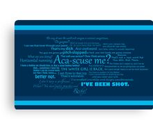 Pitch Perfect Quotes Poster -  BLUE Canvas Print