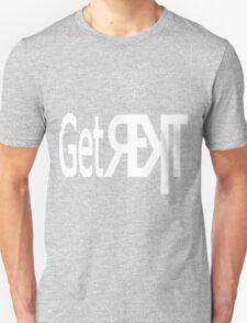 Get REKT black Unisex T-Shirt