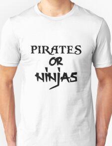 Pirates or Ninjas: Life's Biggest Questions T-Shirt