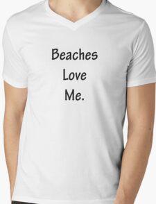 Beaches Love Me Mens V-Neck T-Shirt
