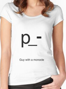 Guy With a monocle p_- Women's Fitted Scoop T-Shirt