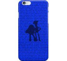 You've Got a Friend in Me iPhone Case/Skin