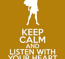 Keep Calm and Listen With Your Heart (Pocahontas) by graceonastring
