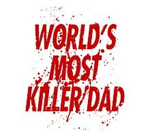World's most killer dad by TP79