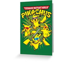 Teenage Mutant Ninja Pikachus Greeting Card
