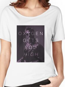 Oxygen Gets You High Women's Relaxed Fit T-Shirt