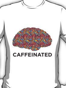 Caffeinated Brain T-Shirt