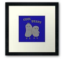 Cool Beans  Framed Print