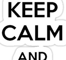 Keep calm and never say no to Panda Sticker