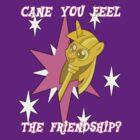 Cane You Feel The Friendship? by rozasupreme