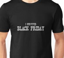 I SURVIVED BLACK FRIDAY Unisex T-Shirt