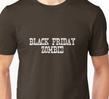 BLACK FRIDAY ZOMBIE Unisex T-Shirt
