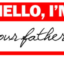 Hello, I'm your father Sticker