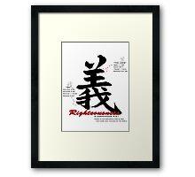 Righteousness Framed Print