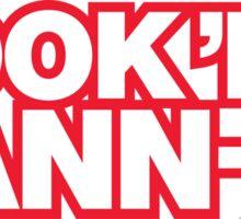 BOOK 'EM DANN-O! Sticker